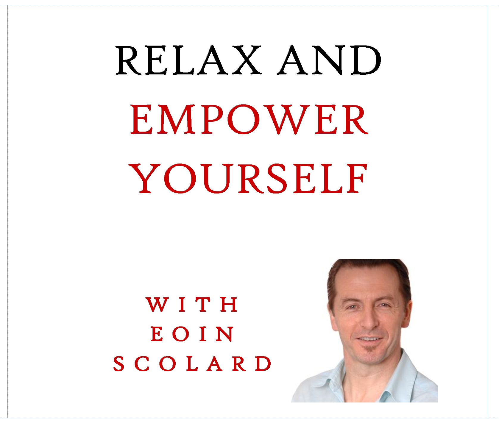 Relax and Empower Yourself - Audio Download